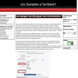 Les dangers de divulguer ses informations personnelles sur internet. - Les Dangers d'internet