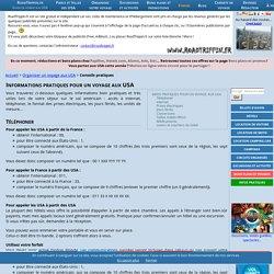 Informations pratiques pour un voyage aux USA - Jours fériés, téléphone, internet, unités de mesure...