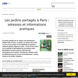 Les jardins partagés à Paris: adresses et informations pratiques