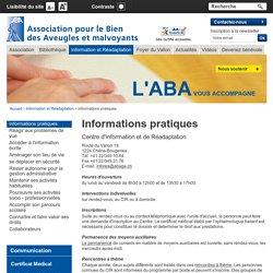 ABAGE - Association pour le bien des aveugles et malvoyants - Informations pratiques