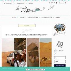 Préparer son voyage à Oman : nos informations pratiques