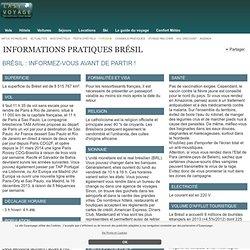 Informations pratiques Brésil: visa, monnaie, décalage horaire, vaccins, électricité Brésil