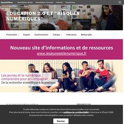 """""""Les jeunes et le numérique"""" : site d'informations et de ressources – Éducation 2.0 et """"risques numériques"""""""