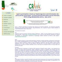 Informations : 2014 le Profil Sensoriel Perceptif : C.R.A.H.N.