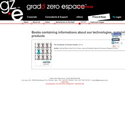 Grado Zero Espace - Books containing informations about our technologies, materials and products