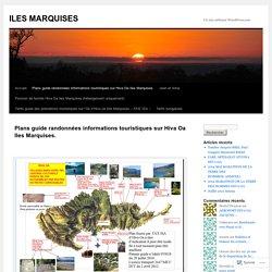 Plans guide randonnées informations touristiques sur Hiva Oa Iles Marquises.