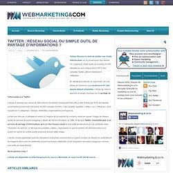 Twitter : réseau social ou simple outil de partage d'informations ?