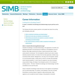 Microbiology & Biotechnology Career InformationSociety for Industrial Microbiology and Biotechnology