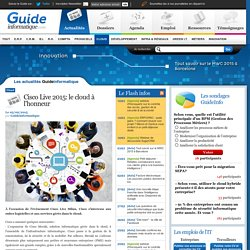 Cisco Live 2015: le cloud à l'honneur - Guide Informatique - Toute l'actualité informatique et des TI: News, dossiers, agenda