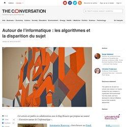 Les algorithmes et la disparition du sujet
