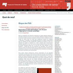 Apprendre le code informatique, une clé pour s'approprier le monde numérique « Presses de l'Université du Québec