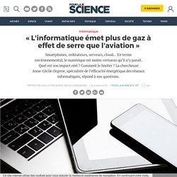 «L'informatique émet plus de gaz à effet de serre que l'aviation»