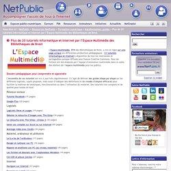 Plus de 20 tutoriels informatique et Internet par l'Espace Multimédia des Bibliothèques de Brest