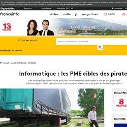 Informatique : les PME cibles des pirates