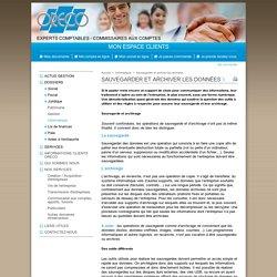 Sauvegarder et archiver les données - Informatique - CABINET ORECO