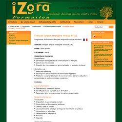 Français langue étrangère niveau A1/A2 - Izora - Pays Basque, Formations langues étrangères Biarritz, Bayonne, Anglet, St-Jean-de-Luz,- informatique - management - communication - bilan de compétence - anglais - espagnol -russe -arabe