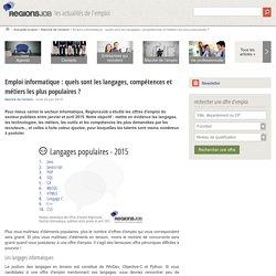 Emploi informatique : quels sont les langages, compétences et métiers les plus populaires