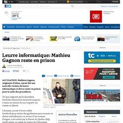 Leurre informatique: Mathieu Gagnon reste en prison