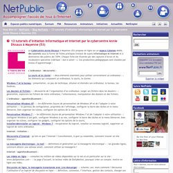 13 tutoriels d'initiation informatique et internet par le cybercentre Annie Dissaux à Mayenne (53)
