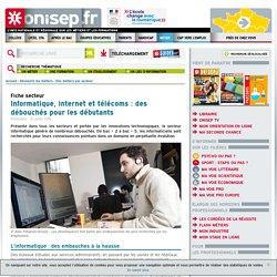 Informatique, internet et télécoms : des débouchés pour les débutants