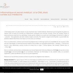Informatique et secret médical : si la CNIL était contée aux médecins - Desmarais Avocats