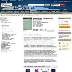 Aide-mémoire d'informatique documentaire - A. Rivier