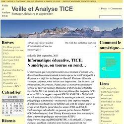 Informatique éducative, TICE, Numérique, on tourne en rond…