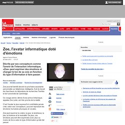 Zoe, l'avatar informatique doté d'émotions