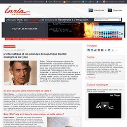 L'informatique et les sciences du numérique bientôt enseignées au lycée - Actualités INRIA - Actualité - Institut national de recherche en informatique et automatique