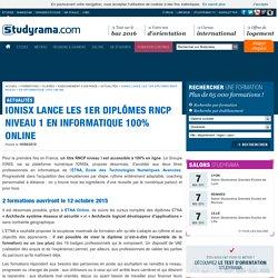 IONISx lance les 1er diplômes RNCP niveau 1 en informatique 100% online