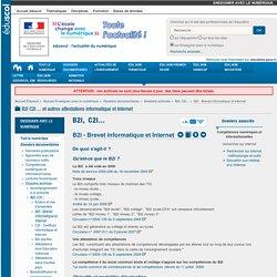 B2i - Brevet informatique et Internet — Enseigner avec le numérique