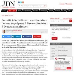Sécurité informatique : les entreprises doivent se préparer à être confrontées à de nouveaux risques
