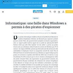 Informatique: une faille dans Windows a permis à des pirates d'espionner - Le Parisien