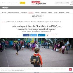 """Informatique à l'école: """"La Main à la Pâte"""", un exemple dont on pourrait s'inspirer - L'Express L'Expansion"""