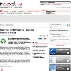 Recyclage informatique : dix sites incontournables