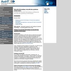 Sécurité informatique, sécurité des systèmes d'information, politique de sécurité informatique, des systèmes d'information