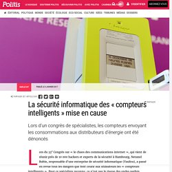La sécurité informatique des « compteurs intelligents » mise en cause par Claude-Marie Vadrot