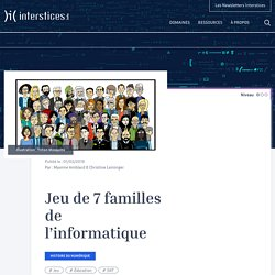 Jeu de 7 familles de l'informatique