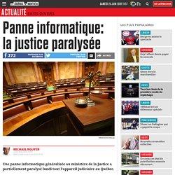 Panne informatique: la justice paralysée