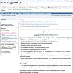 Loi n° 78-17 du 6 janvier 1978 relative à l'informatique, aux fichiers et aux libertés - Article 32