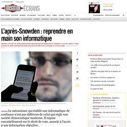 L'après-Snowden : reprendre en main son informatique