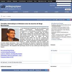 Travailler informatique et littérature avec les œuvres de Serge Bouchardon