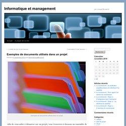 Exemples de documents utilisés dans un projet - Informatique et managementInformatique et management