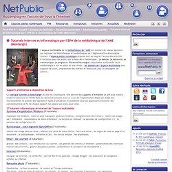 Tutoriels Internet et informatique par l'EPN de la médiathèque de l'AME (Montargis)