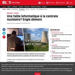 Tihange: Une faille informatique à la centrale nucléaire? Engie dément