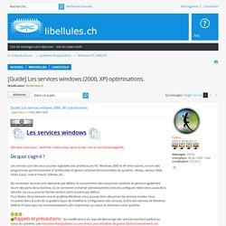 [Guide] Les services windows (2000, XP) optimisations. : Windows NT, 2000, XP