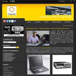 Informatique et PC recyclés à bas prix chez Axe-info- Lannion