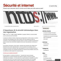 L'importance de la sécurité informatique dans une organisation