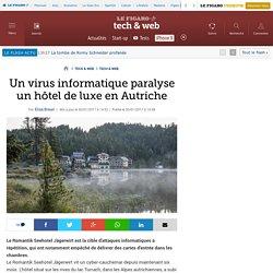 Un virus informatique paralyse un hôtel de luxe en Autriche