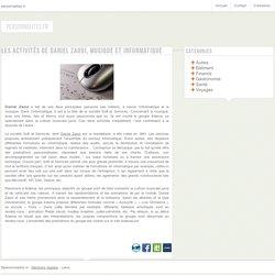 Les activités de Daniel Zaoui, musique et informatique - personnalites.fr